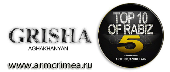 Top 10 of Rabiz - Grisha Aghakhanian ( 4 Album in 1 )