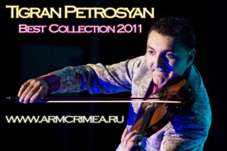 Tigran Petrosyan - Best Collection 2011